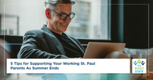 5 Tips for Supporting Your Working St. Paul Parents as Summer Ends